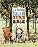 """Afficher """"La Petite soeur du Chaperon rouge"""""""