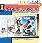 Comic Books 101: The History, Methods...