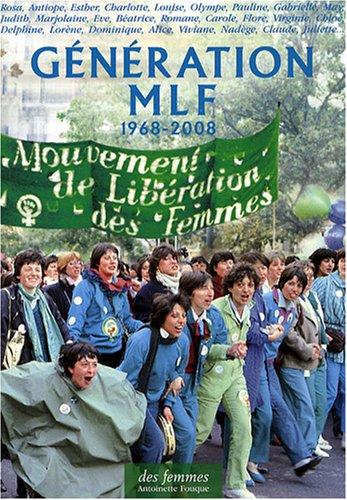 Génération MLF, 1968-2008