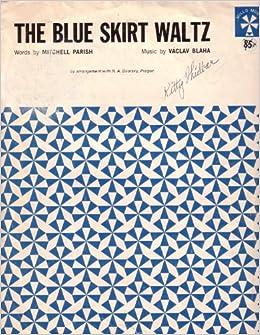 sheet the blue skirt waltz mitchell parish vaclav