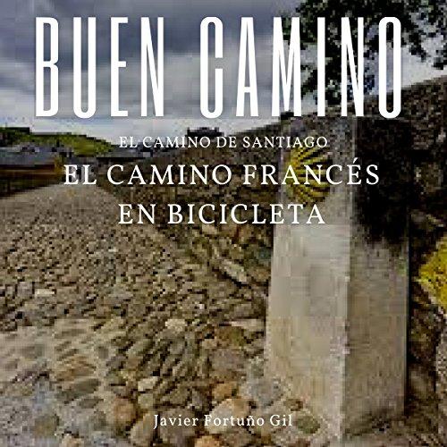 buen-camino-el-camino-de-santiago-el-camino-frances-en-bicicleta-good-road-the-road-to-santiago-the-