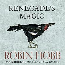 Renegade's Magic: The Soldier Son Trilogy, Book 3   Livre audio Auteur(s) : Robin Hobb Narrateur(s) : Jonathan Barlow