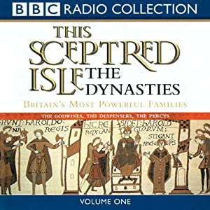 The Dynasties, Volume 1: This Sceptred Isle | [Christopher Lee]