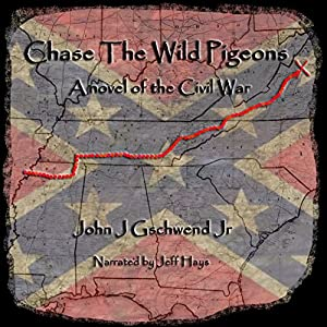 Chase the Wild Pigeons Audiobook
