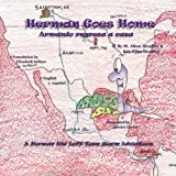 Herman Goes Home (A Herman, the Left-Turn Worm Adventure) (Volume 4)
