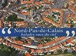 Nord-Pas-de-Calais : Balades vues du...