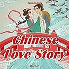 Chinese Love Story Hörbuch von  Ci Ci Gesprochen von: Christine Lay
