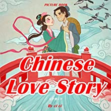 Chinese Love Story Audiobook by  Ci Ci Narrated by Christine Lay