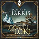The Gospel of Loki (       UNABRIDGED) by Joanne M. Harris Narrated by Allan Corduner