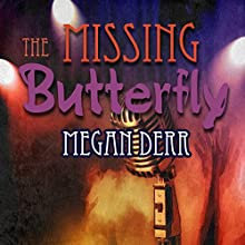 The Missing Butterfly Audiobook by Megan Derr Narrated by Paul Morey