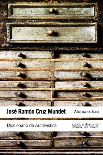 Diccionario de Archivística: (con equivalencias en inglés, francés, alemán, portugués, catalán, euskera y gallego) (El Libro De Bolsillo - Varios)