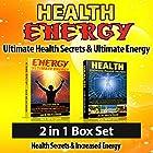 Health: Energy: Ultimate Health Secrets & Ultimate Energy: 2 in 1 Box Set (       ungekürzt) von Ace McCloud Gesprochen von: Joshua Mackey