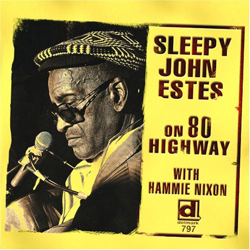 Sleepy John Estes – On 80 Highway (Delmark Records)