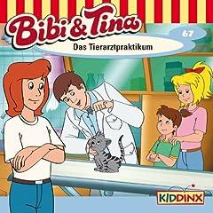 Folge 67 - Bibi und Tina: Das Tierarztpraktikum [+digital booklet]
