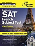 Cracking the SAT French Subject Test,...