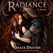 Radiance: Wraith Kings, Volume 1 | Grace Draven