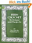 Irish Crochet: Technique and Projects...