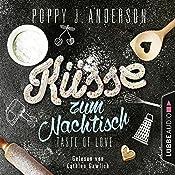 Küsse zum Nachtisch (Taste of Love - Die Köche von Boston 2) | Poppy J. Anderson