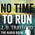 No Time to Run: A Legal Thriller Featuring Michael Collins, Book 1