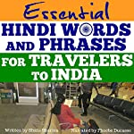 Essential Hindi Words and Phrases for Travelers to India | Shalu Sharma