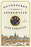 Gutenberg s Apprentice: A Novel