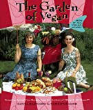 The Garden of Vegan: How It All Vegan Again! (1551521288) by Tanya Barnard