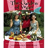 The Garden of Vegan: How It All Vegan Again! ~ Sarah Kramer