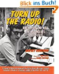 Turn Up the Radio!: Rock, Pop, and Ro...