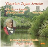 Victorian Organ Sonatas, Vol 3/ Organ of St.Patrick's cathedral, Dublin Rupert Gough