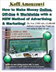 How to Make Money Online, Off-line &...