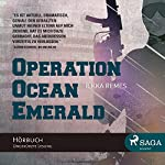 Operation Ocean Emerald | Ilkka Remes