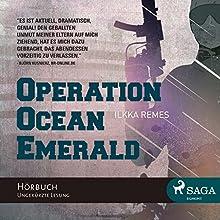 Operation Ocean Emerald (       ungekürzt) von Ilkka Remes Gesprochen von: Wolfgang Rüter
