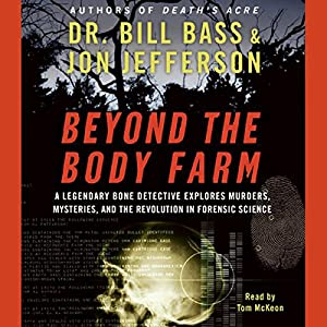 Beyond the Body Farm Audiobook