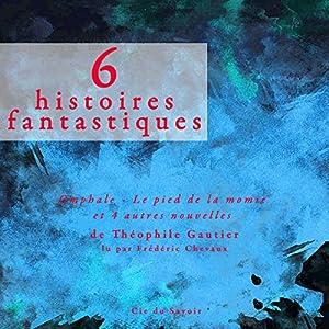 6 histoires fantastiques | Livre audio