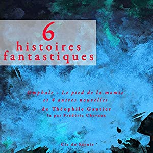 6 histoires fantastiques Audiobook