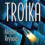 Troika | Alastair Reynolds