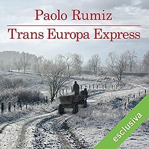 Trans Europa Express Audiobook