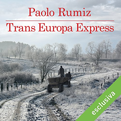 "Places of ""Trans Europa Express (2008)"" by Paolo Rumiz"