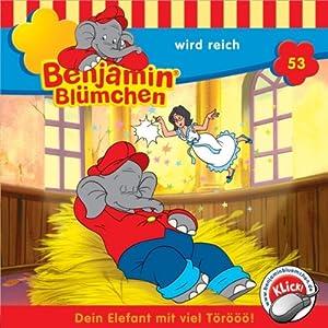 Benjamin wird reich (Benjamin Blümchen 53) Hörspiel