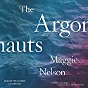 The Argonauts Audiobook by Maggie Nelson Narrated by Maggie Nelson