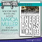 There Hangs the Knife: Joanna Stark Mysteries, Book 2   Marcia Muller