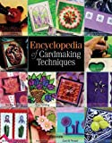 img - for Encyclopedia of Cardmaking Techniques by Julie Hickey (2008-04-01) book / textbook / text book
