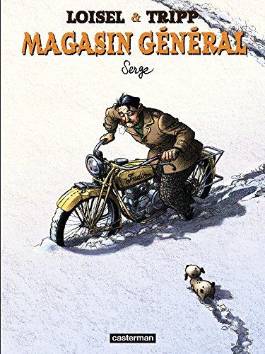 Magasin Général (2) : Serge