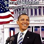 Barack Obama Inaugural Address (1/20/09) | Barack Obama