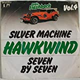 Hawkwind - Silver Machine / Seven By Seven - United Artists Records - 1 C 006-93 659, EMI Electrola - 1 C 006-93 659