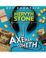 The Axeman Cometh (The Mervyn Stone Mysteries)