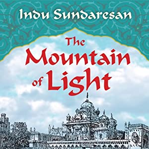 The Mountain of Light: A Novel | [Indu Sundaresan]