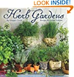 Herb Gardens: Recipes and Herbal Folk...