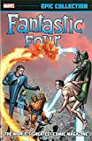 Fantastic Four Epic Collection: The Worlds Greatest Comic Magazine