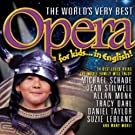 The World's Very Best Opera For Kids